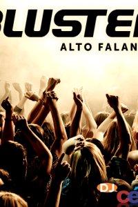 Bluster Alto Falantes - Volume 01