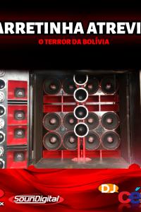 Carretinha Atrevida O Terror da Bolívia