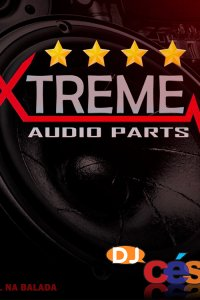 Extreme Audio Parts - Especial na Balada
