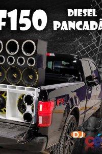 F150 Diesel Pancadão VOL2