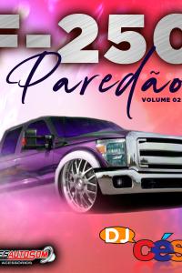 F250 Paredão - Volume 02