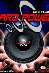 Hard Power Volume 06 - O Pancadão Está de Volta