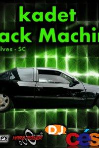 Kadet Black Machine - DJ César