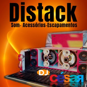 Distack Som - DJ Cesar