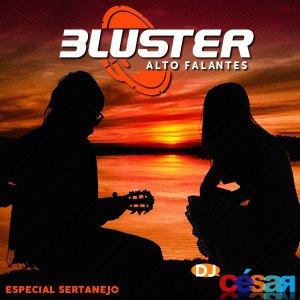 Bluster Alto Falantes - Especial Sertanejo 2020