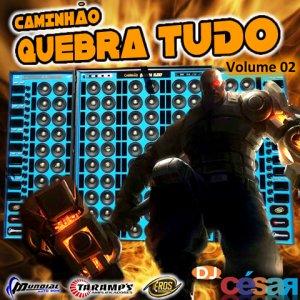 Caminhão Quebra Tudo - Volume 02