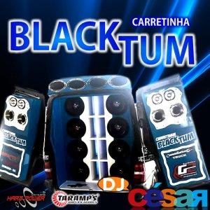 Carretinha Black Tum - Especial na Balada