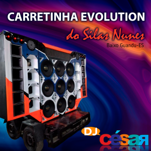 Carretinha Evolution do Silas Nunes