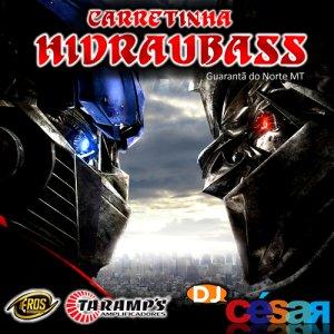 Carretinha Hidraubass - DJ César