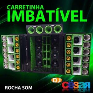 Carretinha Imbatível - Rocha Som