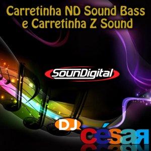 Carretinha ND Sound Bass e Carretinha Z Sound
