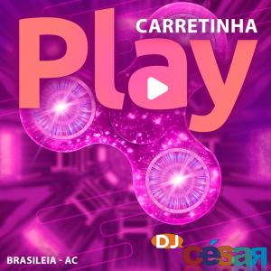 Carretinha Play - Brasileia AC