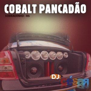 Cobalt Pancadão