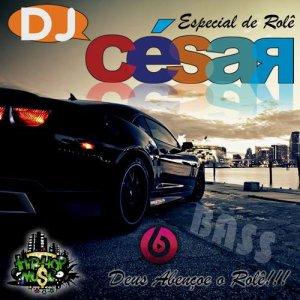 DJ César - Especial no Rolê 2016