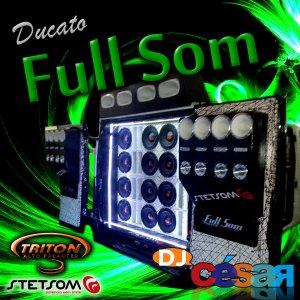 Ducato Full Som - DJ César