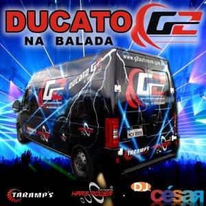 Ducato G2 - Especial na Balada