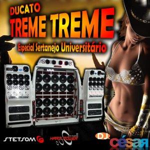 Ducato Treme Treme - Especial Sertanejo