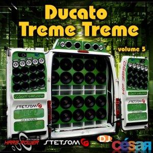 Ducato Treme Treme - Volume 05