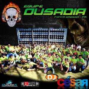 Equipe Ousadia - DJ César