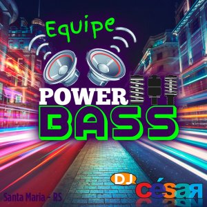 Equipe Power Bass - Variado