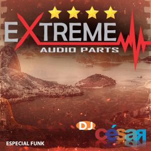 Extreme Audio Parts - Especial Funk