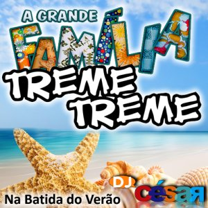 Familia Treme Treme - Especial de Verão