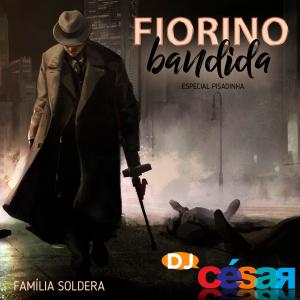 Fiorino Bandida - Especial Pisadinha