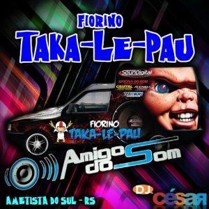 Fiorino Taka-Le-Pau - Amigos do Som
