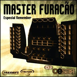 Master Furacão Especial Remember