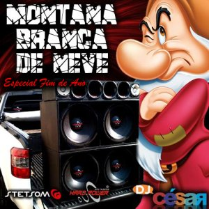 Montana Branca de Neve Fim de Ano - DJ César
