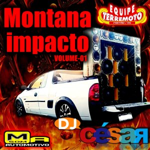 Montana Impacto - DJ César