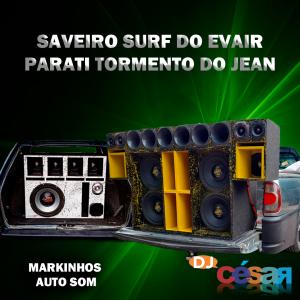 Saveiro Surf do Evair e Parati Tormento do Jean