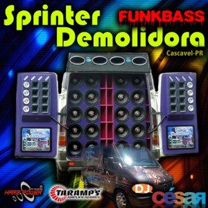 Sprinter Demolidora Funk Bass - DJ César
