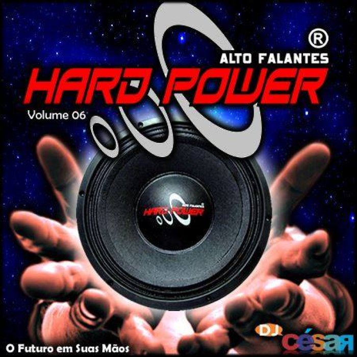 Hard Power Volume 06 - O Pancadão Está de Volta